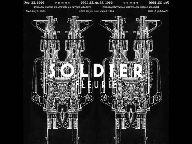 Fleurie - Soldier (Audio) #1