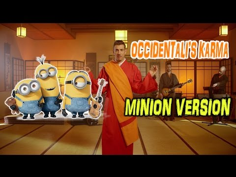 OCCIDENTALI'S KARMA (MINION VERSION)