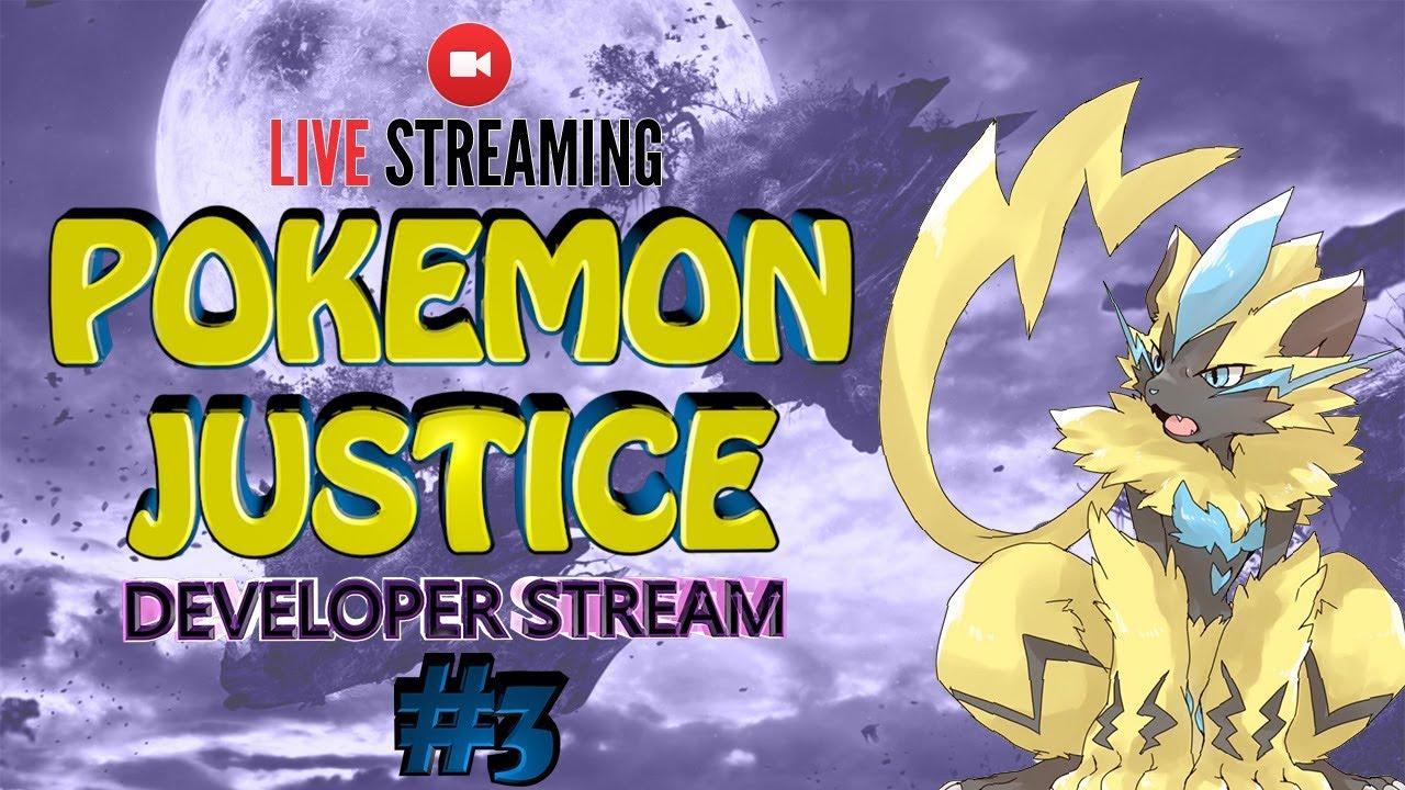 Pokemon Justice Developer Livestream #3 - Code, Maps, Fakemon and More! -  YouTube