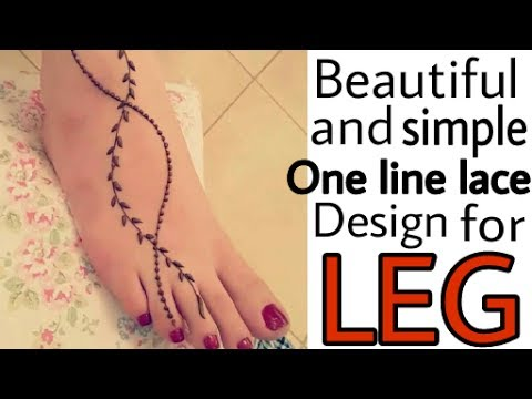 Latest One Line Lace Design for LEG (Beautiful & simple)|Easy mehndi design for leg | Beautiful You