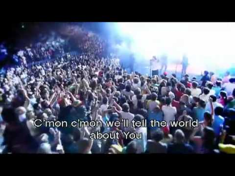 Hillsong - Tell the world(HD)With Songtekst/Lyrics