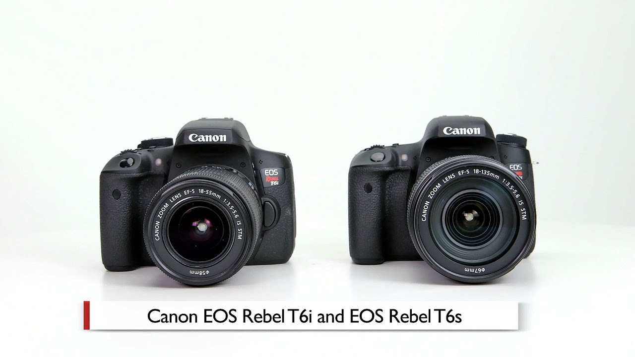 Hands On Review Canon Eos Rebel T6i And T6s
