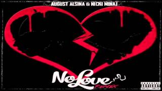 **New** August Alsina ft. Nicki Minaj- No Love(Extended Remix)