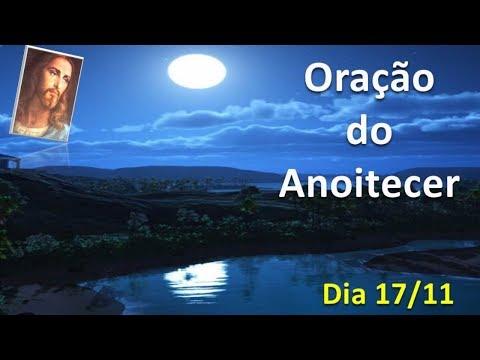 Oração do Anoitecer, dia 17 de novembro, Equipe Bezerra de Menezes