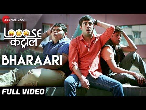 Bharaari Marathi Video Song - Looose Control Marathi Movie