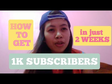 HOW TO GET 1K SUBSCRIBERS IN JUST 2WEEKS (tagalog)