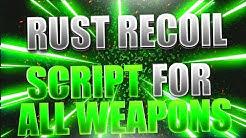 NEW] RUST No recoil scripts | All guns | All attachments