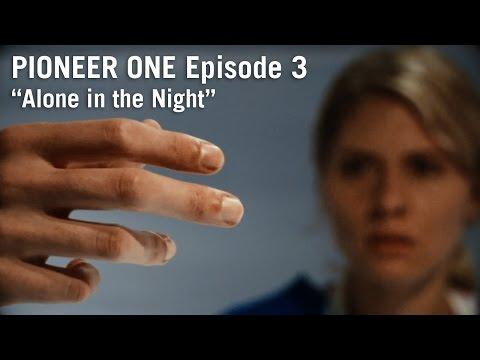 PIONEER ONE: Episode 3