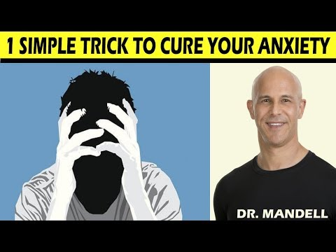 1 SIMPLE TRICK TO CURE YOUR ANXIETY - Dr Alan Mandell, DC