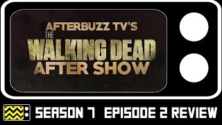 the walking dead season 7 episode 2 review after show afterbuzz tv