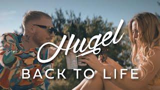 HUGEL - Back to Life