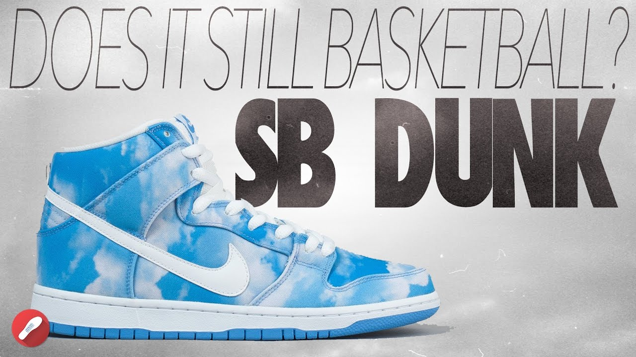 3494ab6e793d Does It Basketball  Nike SB Dunks! - YouTube