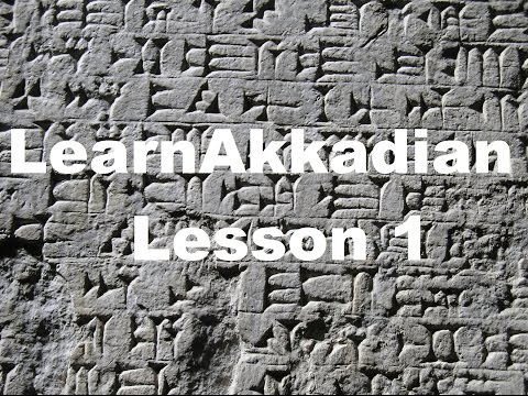 Learn Akkadian 1: What is Akkadian?
