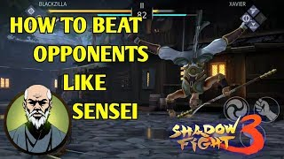 Shadow fight 3 HOW TO BEAT OPPONENTS LIKE SENSEI | DUEL EPISODE 3