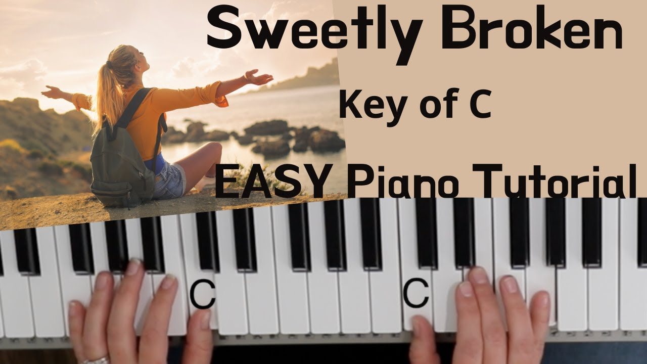 Sweetly Broken  Jeremy Riddle Key of C//EASY Piano Tutorial