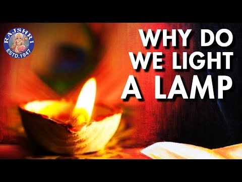 Do You Know? - Why Do We Light A Lamp? | Importance Of ...