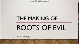 Video The Making Of: Roots of Evil download MP3, 3GP, MP4, WEBM, AVI, FLV Juni 2018