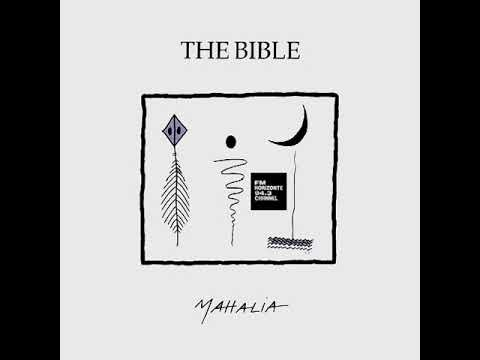 The Bible - Mahalia (LYRICS)