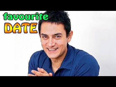 Which is Aamir Khan's favourite DATE?