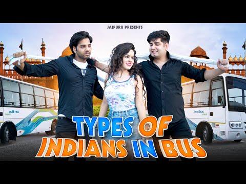TYPES OF INDIANS IN BUS    JaiPuru