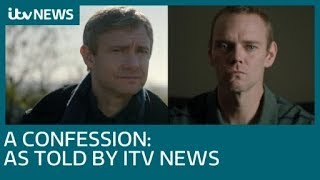 A Confession as told by ITV News  ITV News