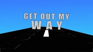 Tedashii Ft Lacrae_Get Out My Way_ Lyrics Video