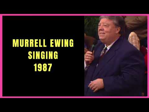 Murrell Ewing Singing 1987