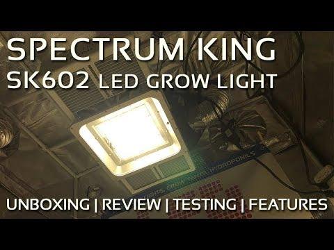 Spectrum King LED SK602 Grow Light Review