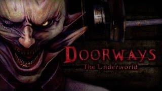Doorways The Underworld Gameplay PC HD
