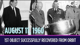 OTD in Space – August 11: 1st Object Successfully Recovered from Orbit