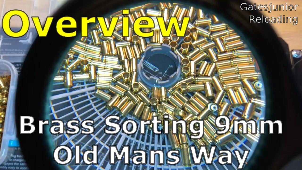 Brass Sorting 9mm (Old Mans Way)