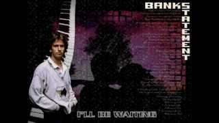 Watch Tony Banks Ill Be Waiting video
