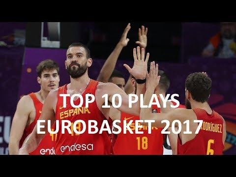 TOP 10 PLAYS SPAIN EUROBASKET 2017