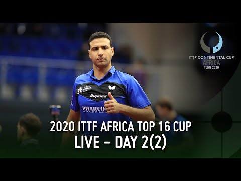 LIVE - Day 2 (2) | 2020 ITTF Africa Top 16 Cup