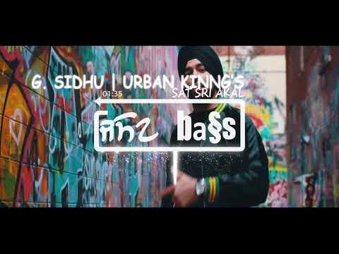 Sat Sri Akaal[BASS BOOSTED]   G.Sidhu   Urban Kinng   Director Dice   Latest Punjabi Songs 2017