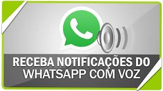 Como receber as notifica??es do WhatsApp por voz