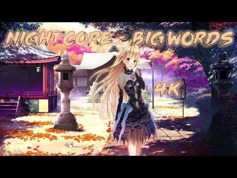 Nightcore - Big Words (Klaas Extended Mix) 4K