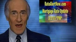Tuesday 6PM 03/01/11 Today's Current Mortgage Rates FLAT