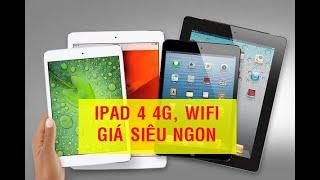 Thành Đạt Mobile   Máy tính bảng iPad 4 phiên bản 4G, Wifi hàng trưng bày đang bán với giá siêu rẻ