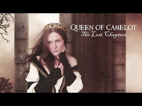 Karliene - Queen of Camelot: The Lost Chapters