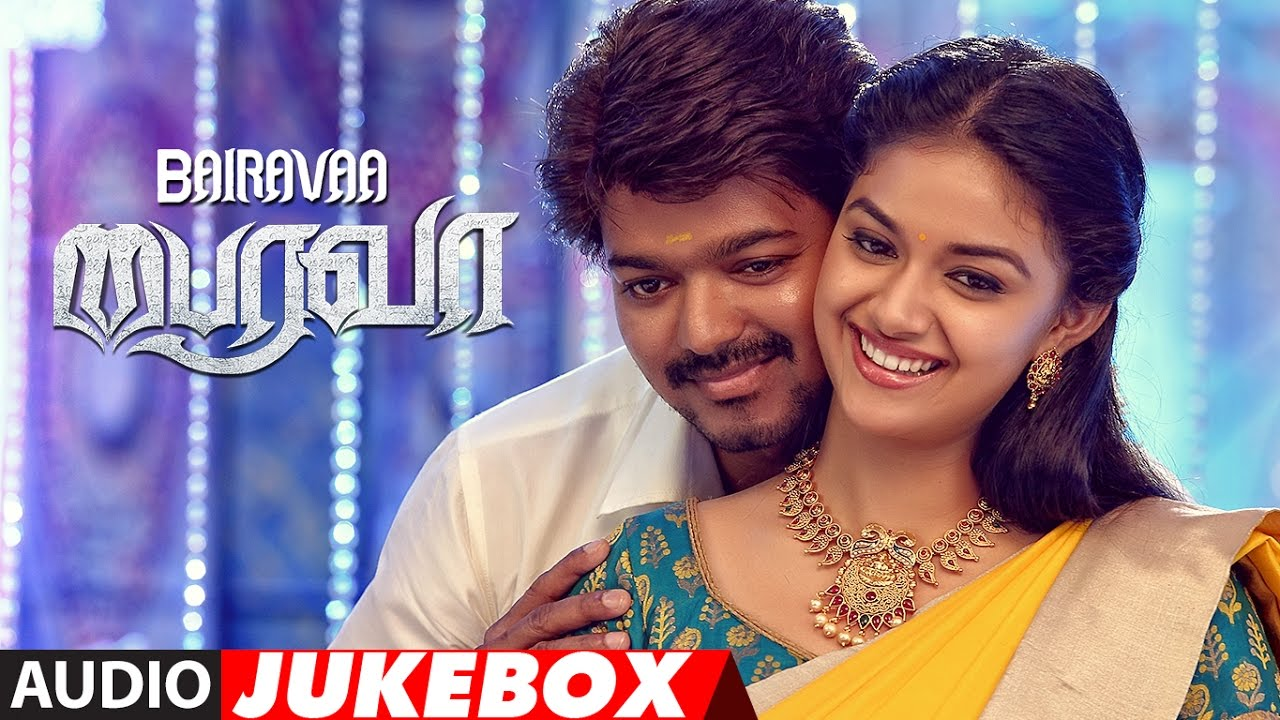 Bairavaa Tamil Movie Songs