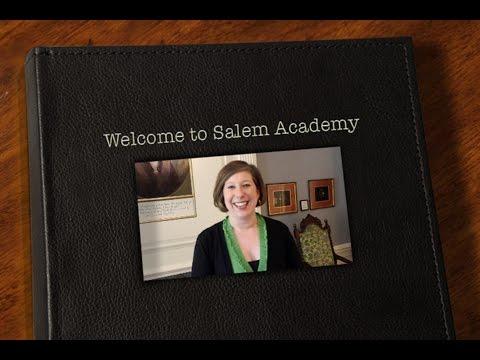 Welcome to Salem Academy 2014