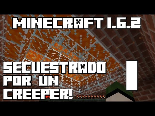 Minecraft 1.6.2 SECUESTRADO POR UN CREEPER! Cap.1 Videos De Viajes