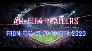 All FIFA trailers from FIFA 2000 to FIFA 2020