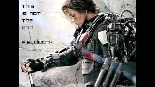 This Is Not The End - Fieldwork | Edge of Tomorrow Trailer Soundtrack - HQ