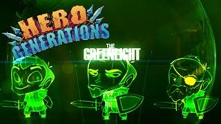 The Greenlight!!! - Hero Generations