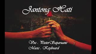 TASONTO !!!! PETER SAPARUANE - SIO JANTONG HATI COVER (KEYBOARD) TERBARU 2017 MP3