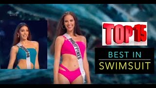 TOP15 BEST in SWIMSUIT!!! Miss Universe 2018 Preliminary.