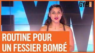 ROUTINE POUR UN FESSIER BOMBÉ #ENSEMBLEALAMAISON
