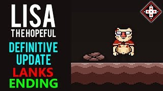 LISA The Hopeful Definitive Update Playthrough Part 21 - Lanks#39s Route Joy Ending